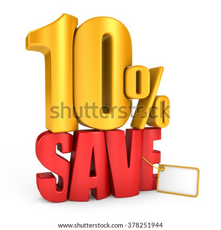 Save 10 percent 3d letters render on a white background