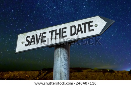Save the Date sign with a beautiful night background - stock photo