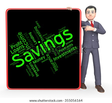 Savings Word Indicating Investment Wealthy And Saved  - stock photo