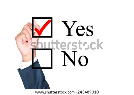 say yes tick mark on check box by businessman draw on whiteboard white background - stock photo