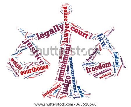 Scale justice, word cloud concept on white background.