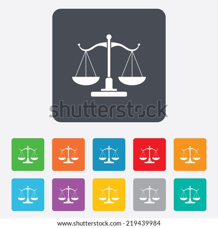 Scales of Justice sign icon. Court of law symbol. Rounded squares 11 buttons.