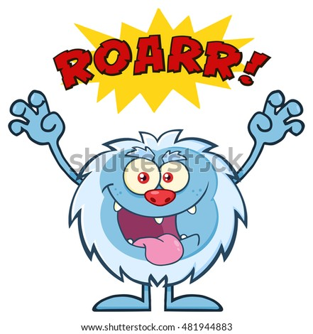 Scary Yeti Cartoon Mascot Character With Angry Roar Sound Effect Text. Raster Illustration Isolated On White Background