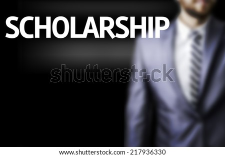 Scholarship written on a board with a business man on background - stock photo