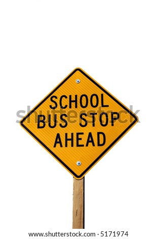 School bus stop ahead sign isolated on white - stock photo