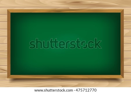 School green Board on wooden background. Raster version