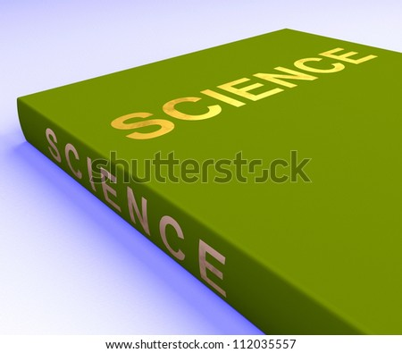 Science Book Showing Education And Learning
