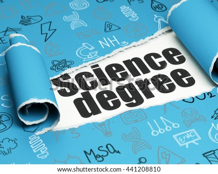 Science concept: black text Science Degree under the curled piece of Blue torn paper with  Hand Drawn Science Icons, 3D rendering