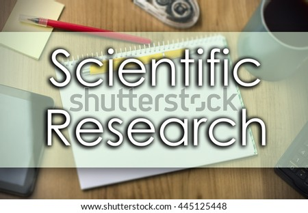 Scientific Research - business concept with text - horizontal image