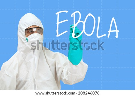scientist in safety suit drawing word ebola - stock photo