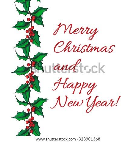Seamless hand drawn Holly garland. Christmas mistletoe vintage illustration. Christmas and holiday decor. - stock photo