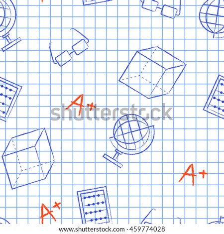 Seamless pattern back to school. White sheet blue squared writing ink globe, glasses, sphere, A plus, cube. School background for design covers notebooks and textbooks