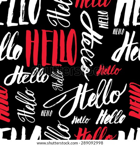 Seamless pattern handmade lettering signs HELLO - stock photo