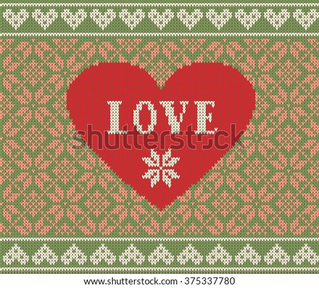 Seamless pattern on the theme of Valentine's Day with an image of the Norwegian patterns and hearts. Wool knitted texture. The inscription love. Vector Illustration - stock photo