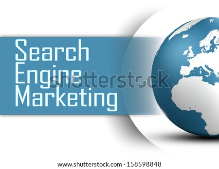 Search Engine Marketing concept  with globe on white background - stock photo