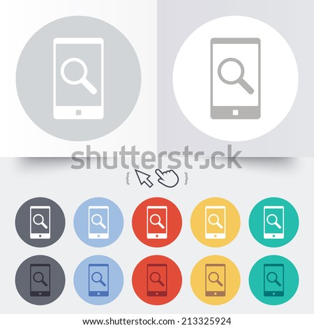 Search in Smartphone sign icon. Find in phone symbol. Round 12 circle buttons. Shadow. Hand cursor pointer.