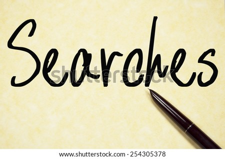searches word write on paper  - stock photo