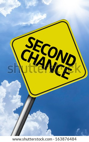 Second Chance creative sign on a beautiful blue sky - stock photo