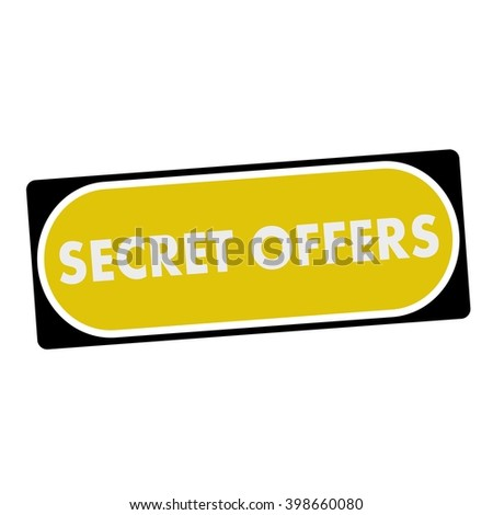 secret offers white wording on yellow background  black frame