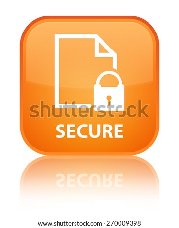 Secure (document page padlock icon) orange square button - stock photo