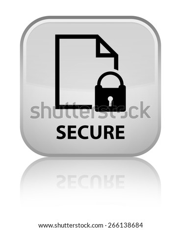 Secure (document page padlock icon) white square button - stock photo