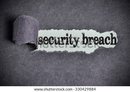 security breach word under torn black sugar paper. - stock photo
