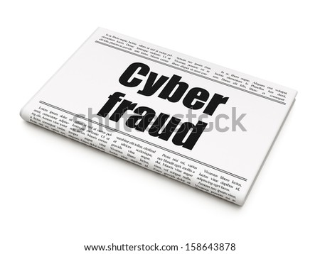 Security news concept: newspaper headline Cyber Fraud on White background, 3d render - stock photo