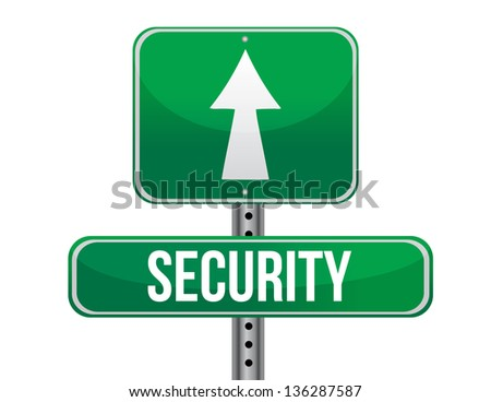 security road sign illustration design over a white background