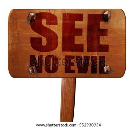 see no evil, 3D rendering, text on wooden sign