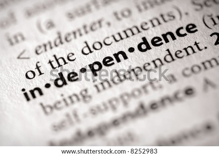 "Selective focus on the word ""independence"". Many more word photos for you in my portfolio..."