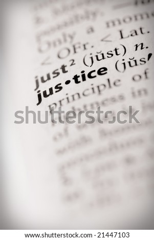 "Selective focus on the word ""justice""."