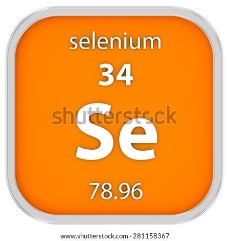 Selenium material on the periodic table. Part of a series.