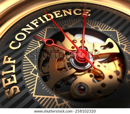 Self Confidence on Black-Golden Watch Face with Closeup View of Watch Mechanism. - stock photo