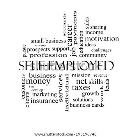 Self-Employed Word Cloud Concept in black and white with great terms such as business, money, owner and more. - stock photo