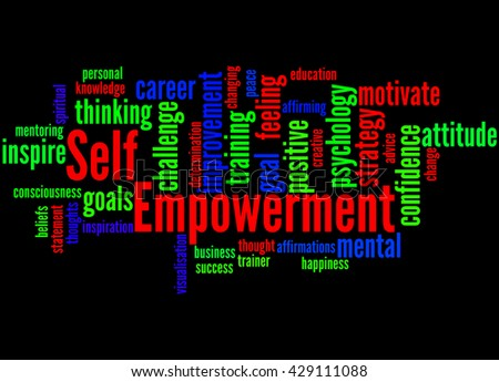 Self Empowerment, word cloud concept on black background. - stock photo