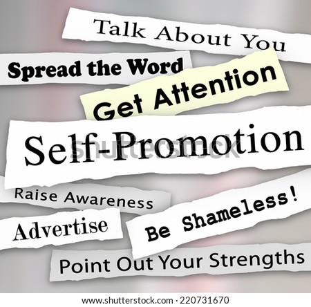 Self-Promotion words and phrases in torn or ripped newspaper headlines to illustrate getting marketing publicity or attention from an audience or customers - stock photo