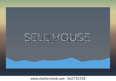 SELL HOUSE - stock photo