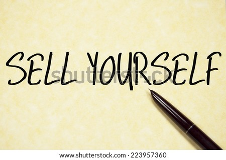 sell yourself text write on paper  - stock photo