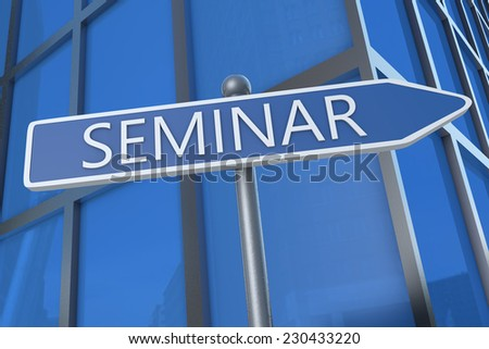 Seminar - illustration with street sign in front of office building.