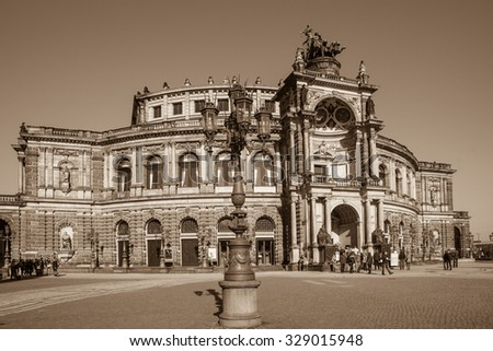 Semper Opera House In Dresden; Germany. /sepia tone/