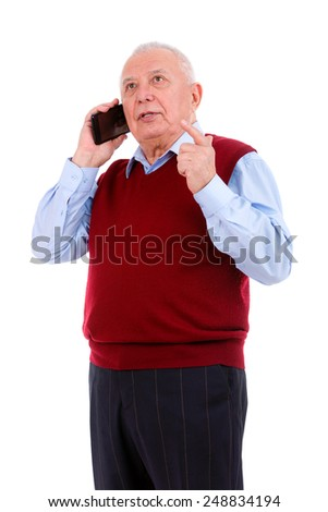 Senior old  man speak by Cell phone Isolated over white background - stock photo