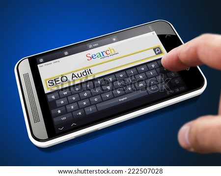SEO Audit in Search String - Finger Presses the Button on Modern Smartphone on Blue Background.