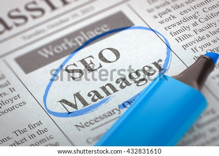 SEO Manager - Vacancy in Newspaper, Circled with a Blue Marker. Blurred Image. Selective focus. Job Search Concept. 3D. - stock photo