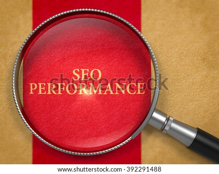 SEO - Search Engine Optimization - Performance through Loupe on Old Paper with Dark Red Vertical Line Background. 3D Render. - stock photo