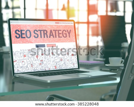 SEO Strategy. Search Engine Optimization Concept Closeup on Landing Page of Laptop Screen in Modern Office Workplace. Toned Image with Selective Focus. 3D Render. - stock photo