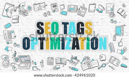 SEO Tags Optimization Concept. SEO Tags Optimization in Multicolor. Doodle Design. Modern Style Illustration. Line Style Illustration. White Brick Wall. - stock photo