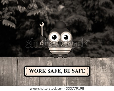 Sepia Comical bird construction worker with work safe be safe message perched on a timber garden fence against a foliage background - stock photo