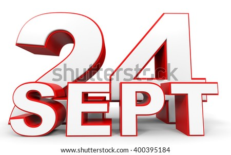 September 24. 3d text on white background. 3D illustration.
