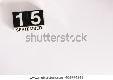 September 15th. Image of september 15 wooden office calendar on white background. Autumn day. Empty space for text - stock photo