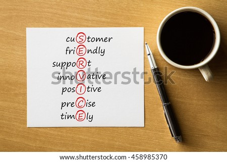 SERVICE customer, friendly, support, innovative, positive, precise, timely - handwriting on notebook with cup of coffee and pen, acronym business concept